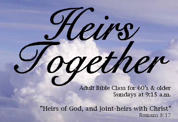 Heirs Together class meets Sundays at 9:15 a.m.